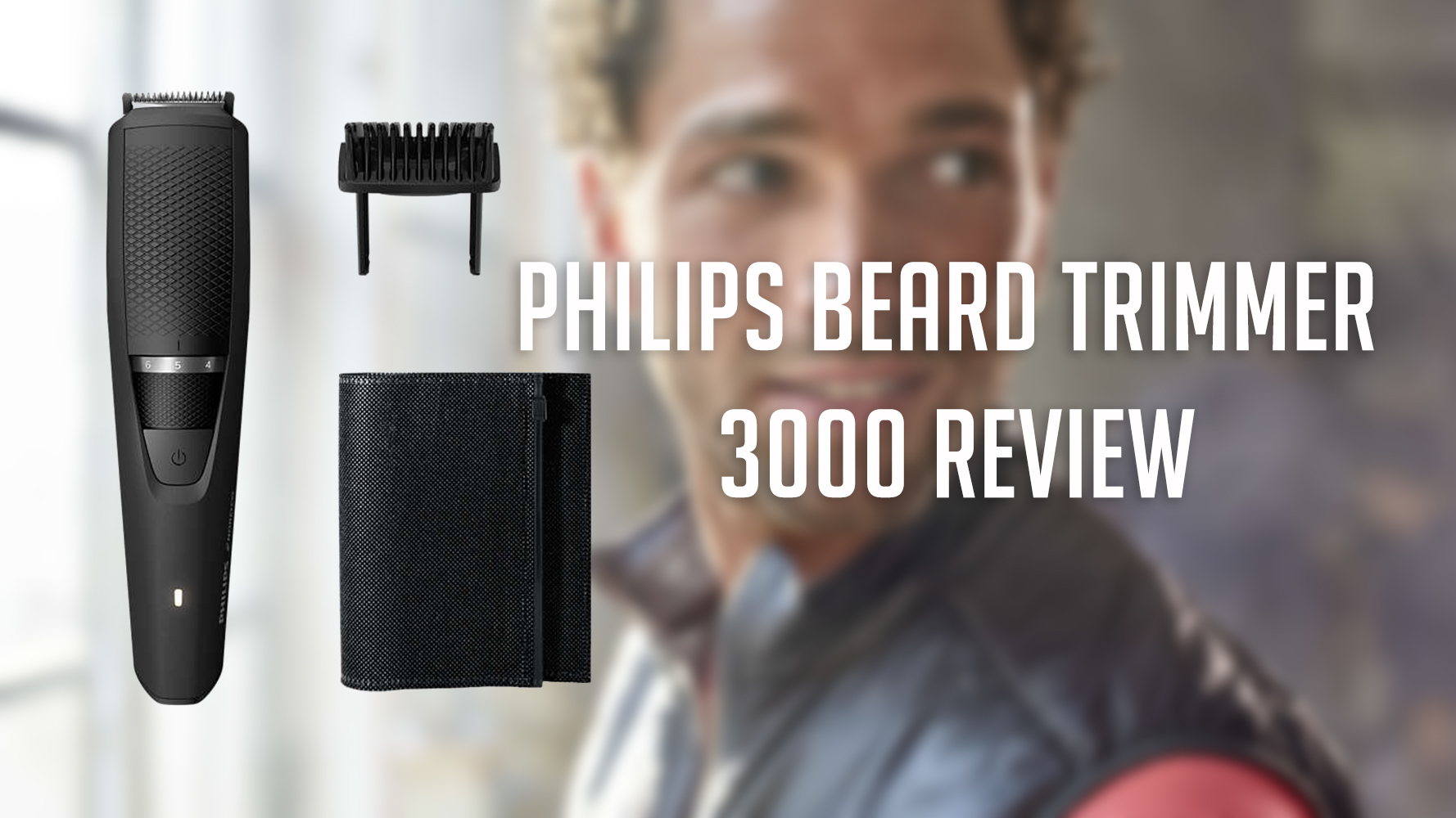 Philips Beard Trimmer 3000 Review