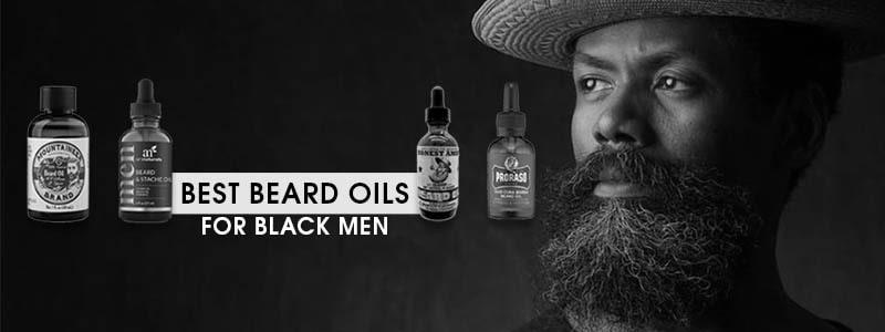 Best Beard Oils For Black Men 2020