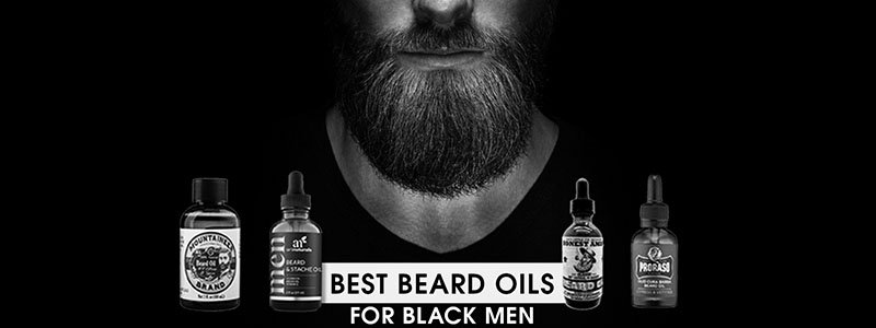 Best Beard Oils For Black Men