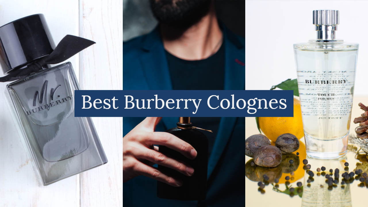 Best Burberry Colognes
