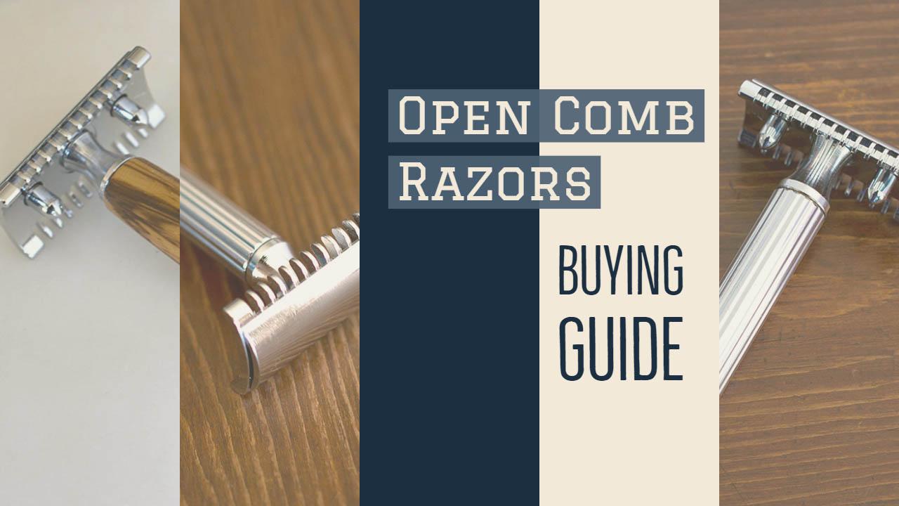 Open Comb Razors Buying Guide