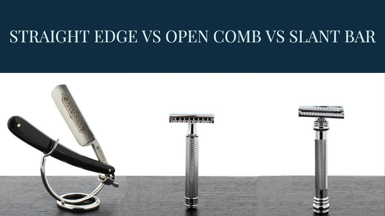 Straight Edge vs Open Comb vs Slant Bar