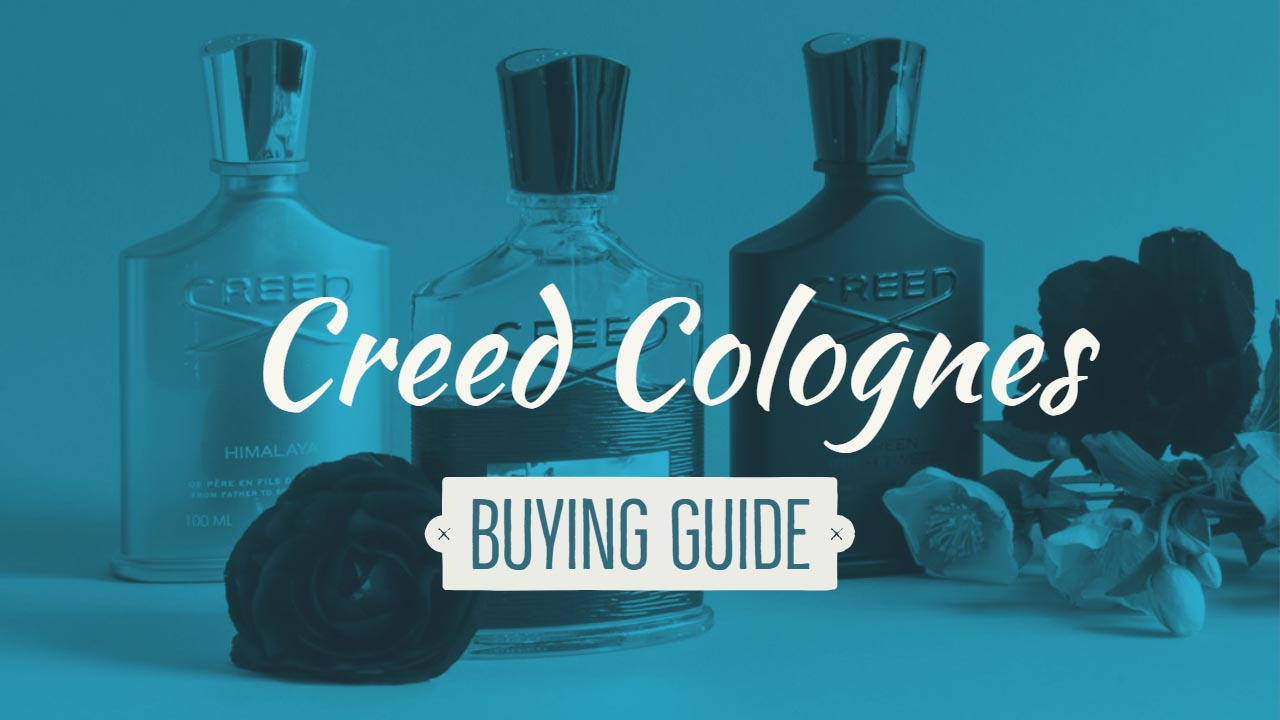 Creed Colognes Buying Guide