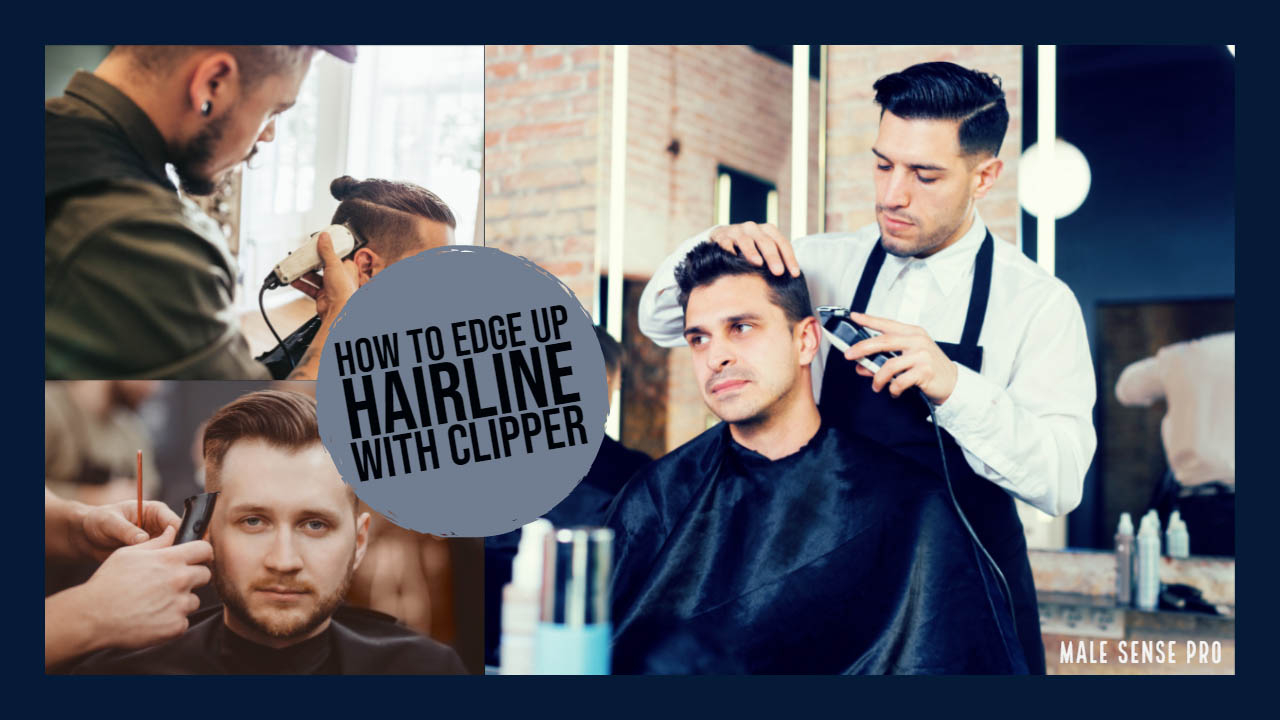 How to Edge Up Hairline with Clipper