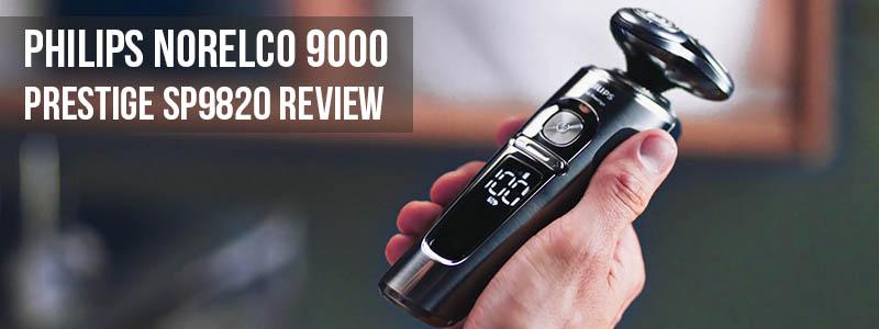 Philips Norelco 9000 Prestige SP9820 review