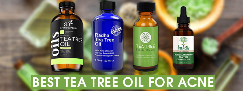 Best Tea Tree Oil For Acne