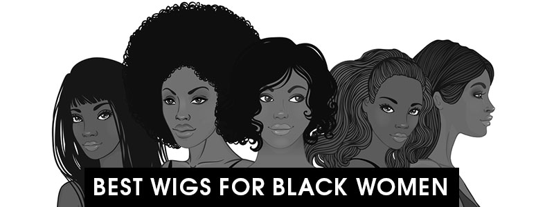 Best Wigs For Black Women