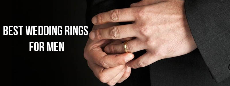 Best Wedding Rings for Men