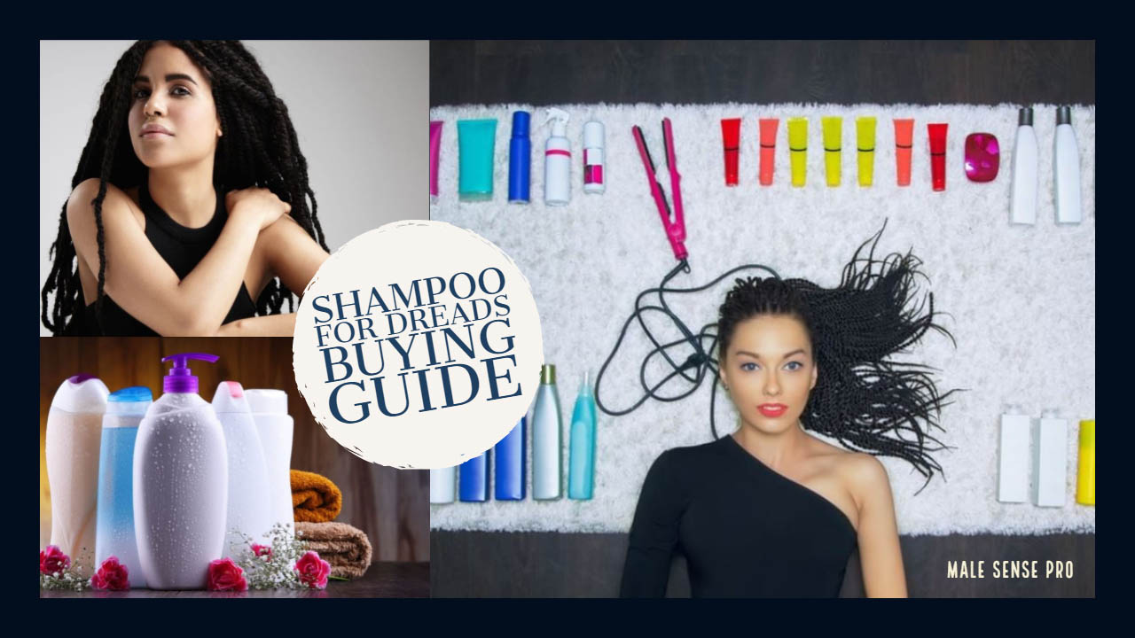 Shampoo for Dreads Buying Guide
