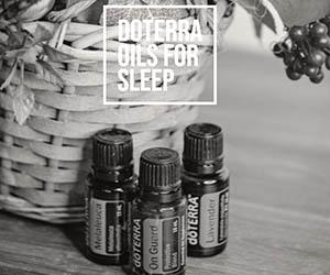 Doterra Oils for Sleep 2019