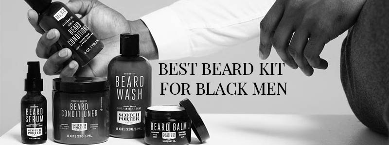 Best Beard Kit for Black Men