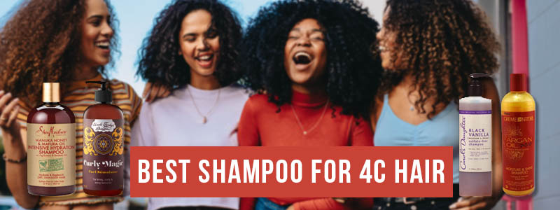 Best Shampoo For 4c Hair