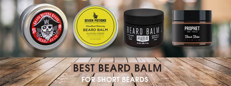 Best Beard Balm for Short Beards
