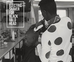 Electric Shaver For Black Bald Head
