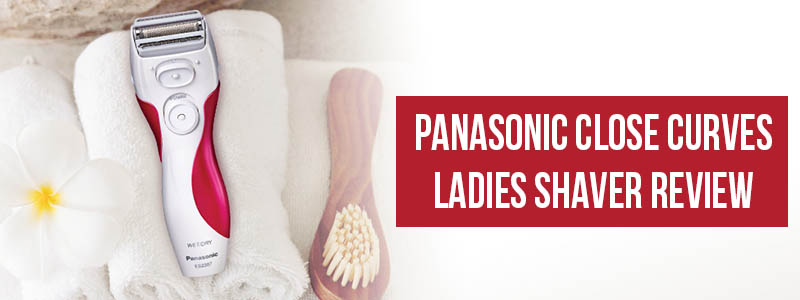 Panasonic Close Curves Ladies Shaver review