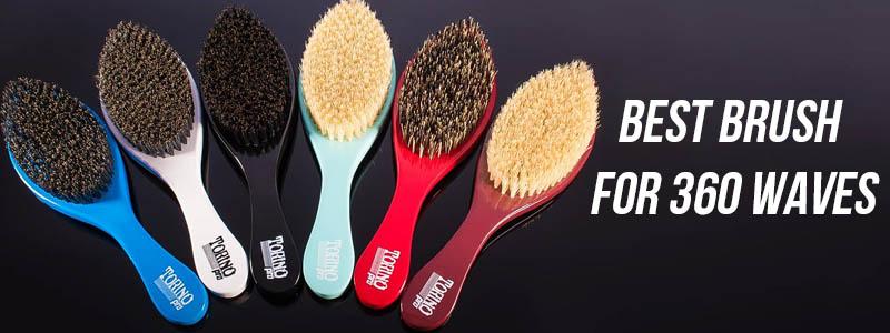 Best Brush For 360 Waves